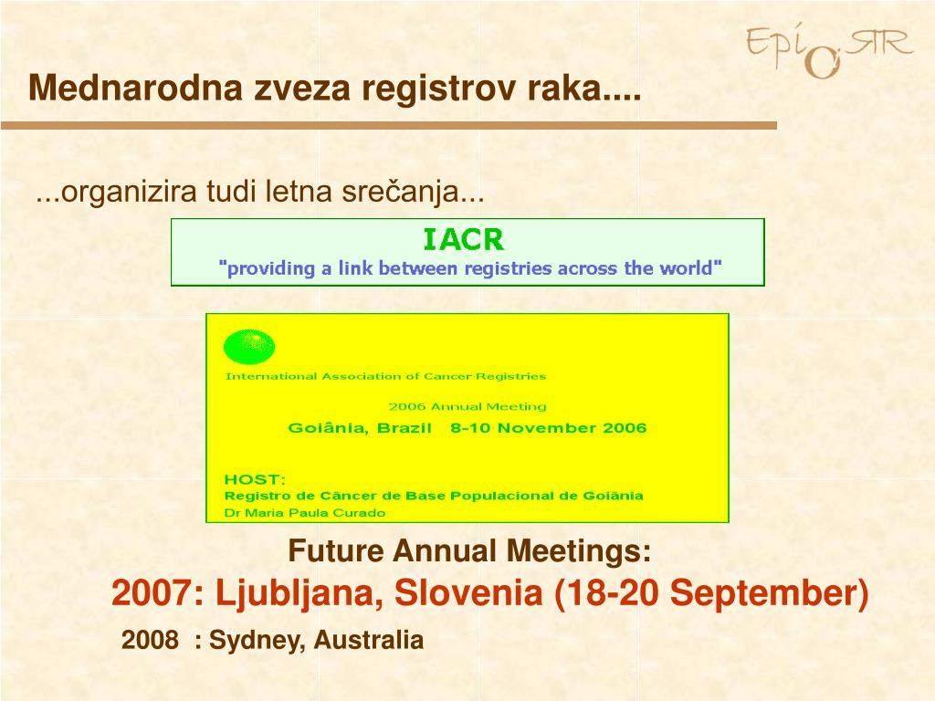...organizira tudi letna srečanja...