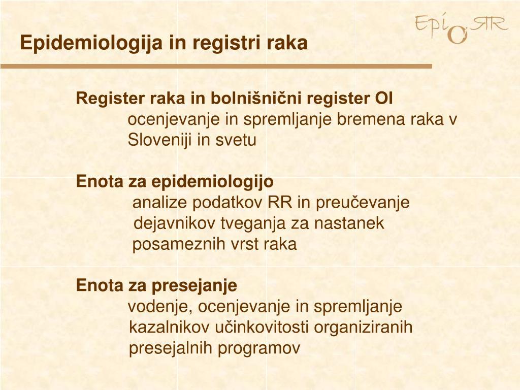 Epidemiologija in registri raka