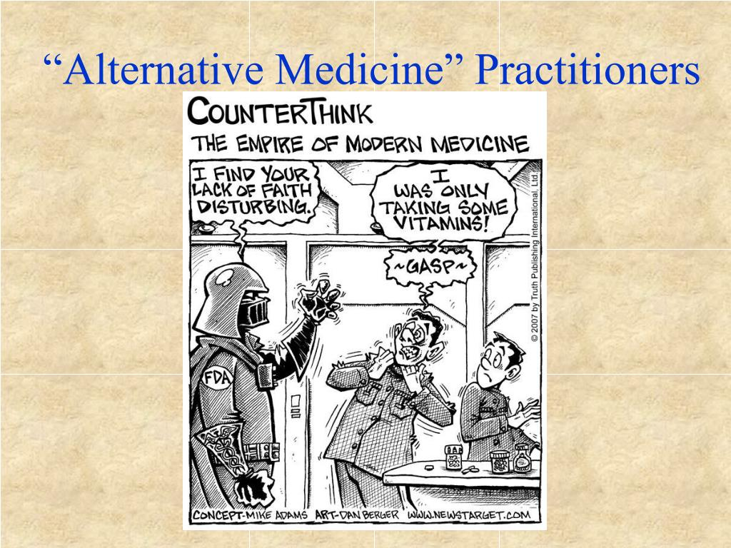 """Alternative Medicine"" Practitioners"