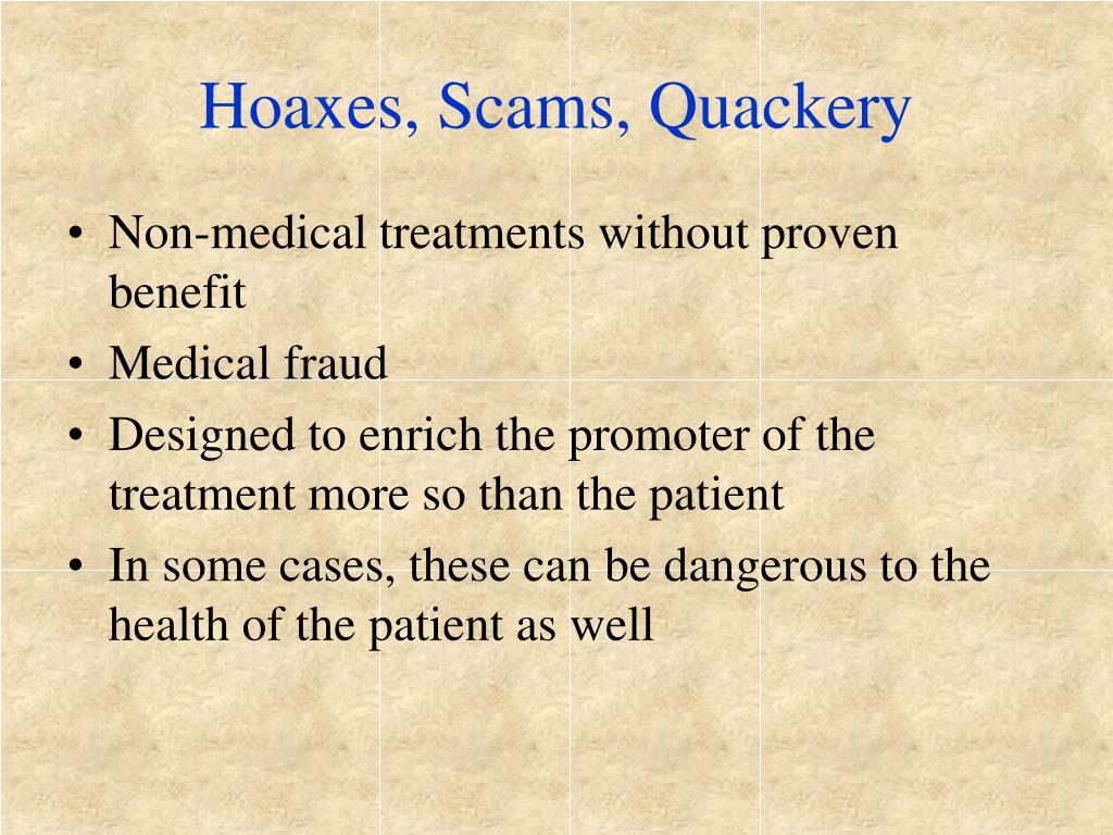 Hoaxes, Scams, Quackery