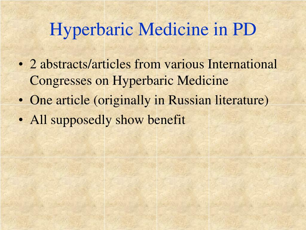 Hyperbaric Medicine in PD