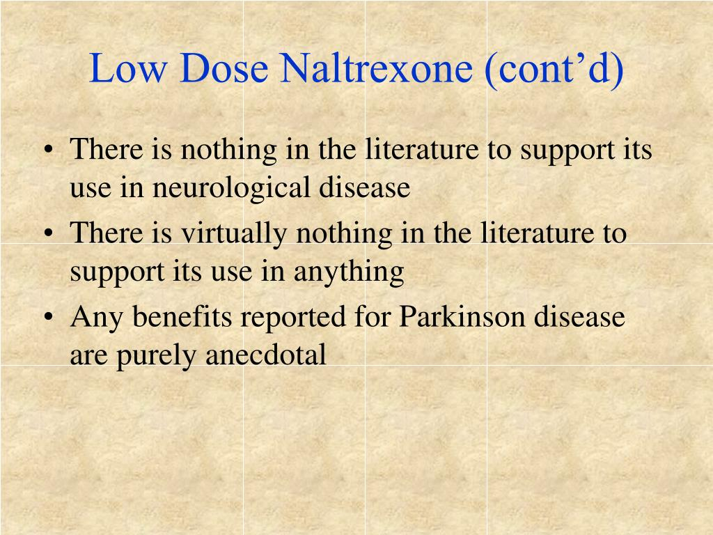 Low Dose Naltrexone (cont'd)