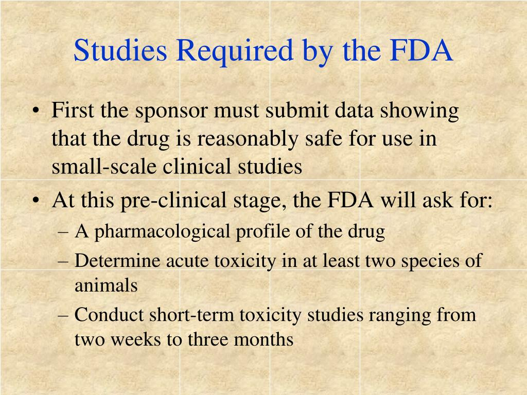 Studies Required by the FDA
