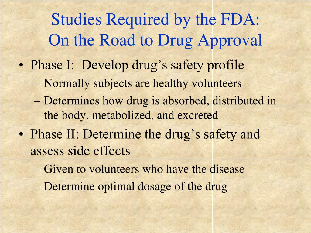 Studies Required by the FDA:
