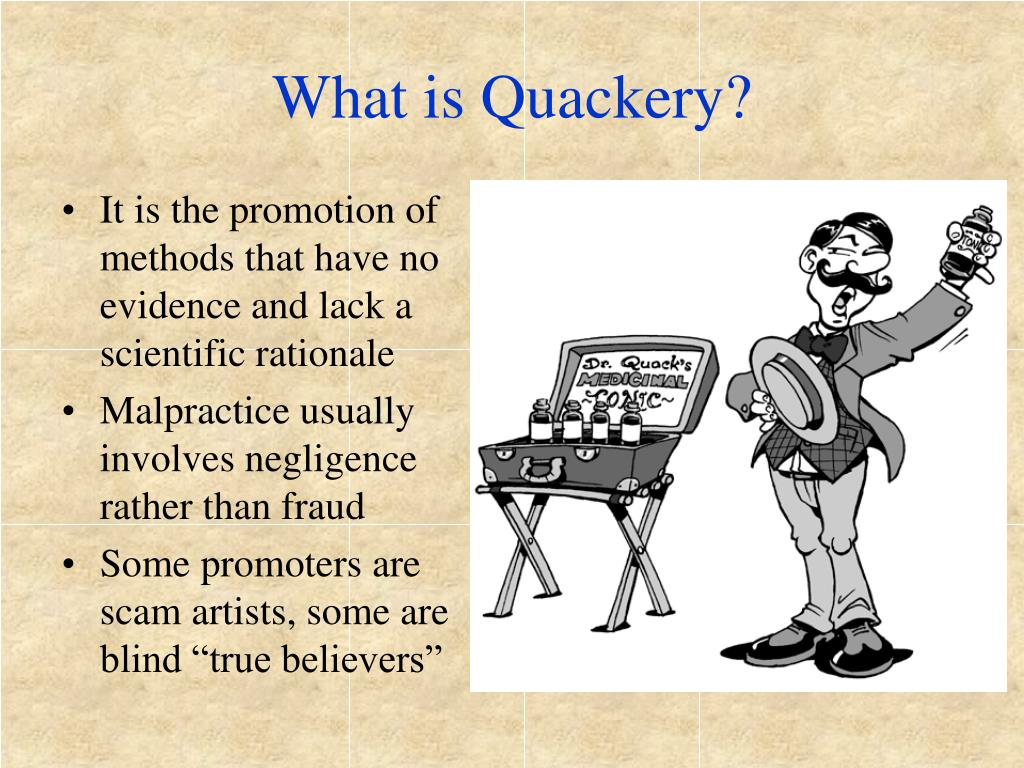 What is Quackery?
