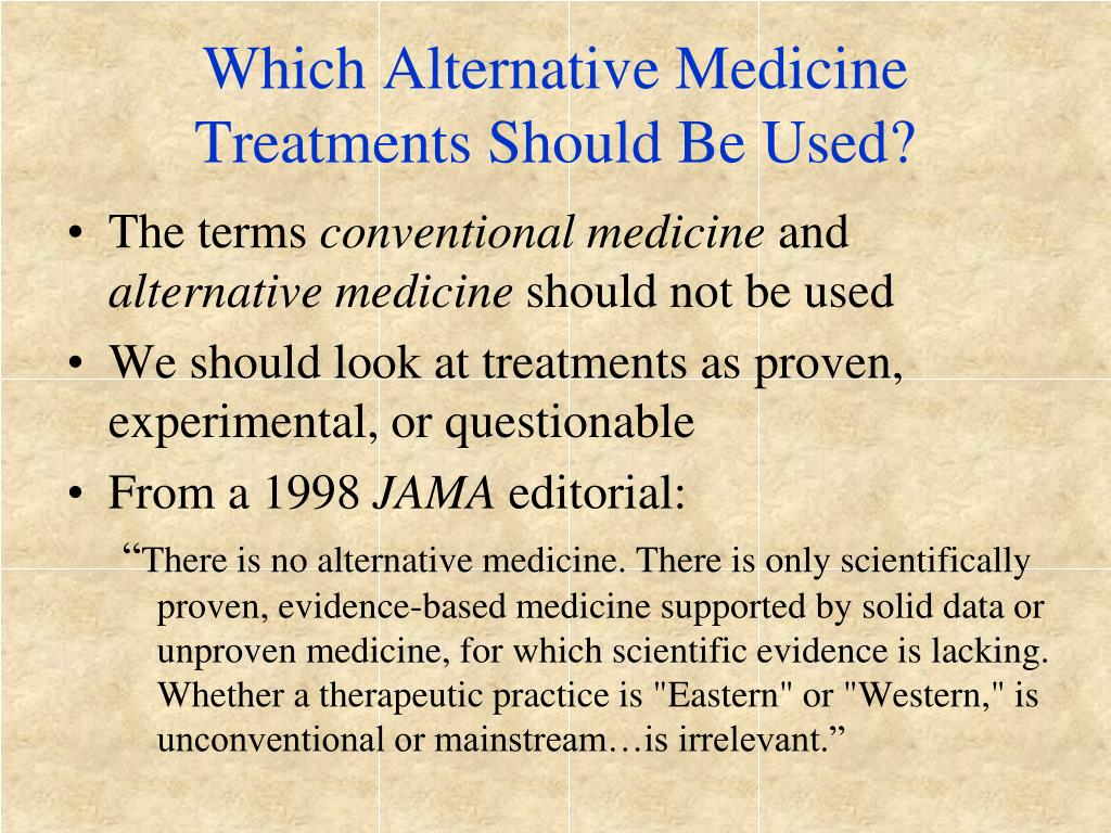 Which Alternative Medicine Treatments Should Be Used?
