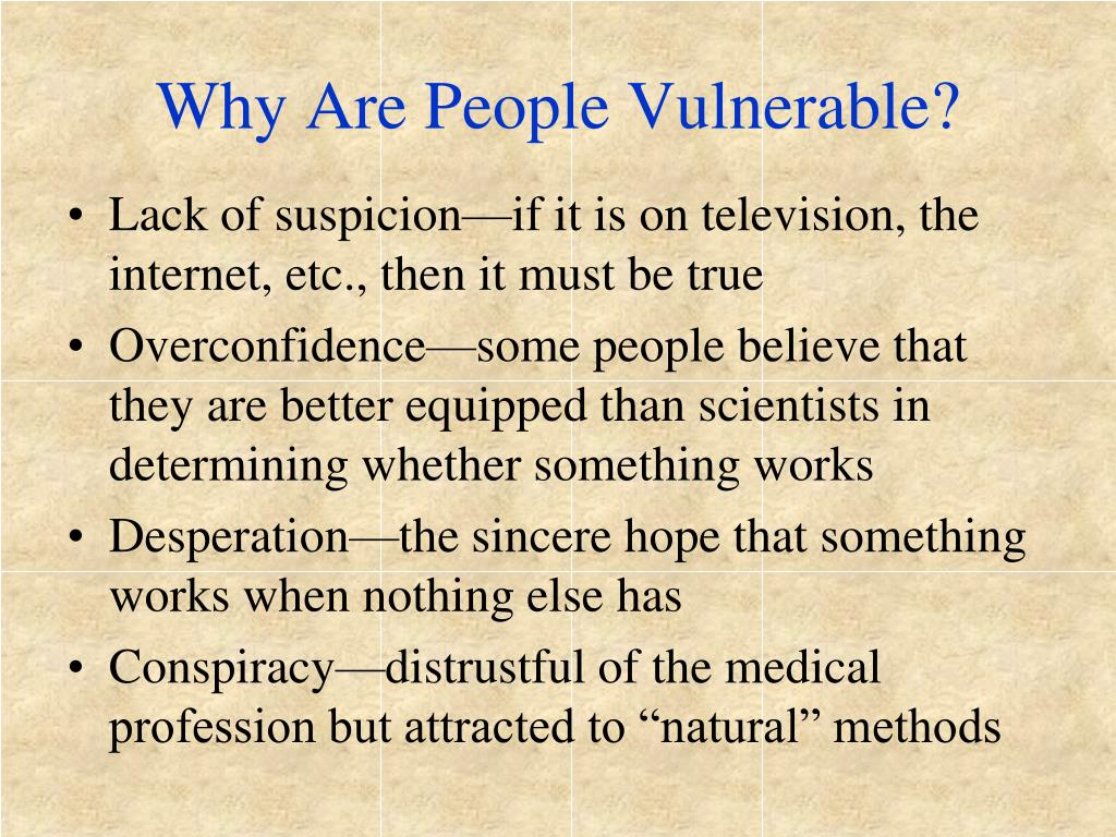 Why Are People Vulnerable?