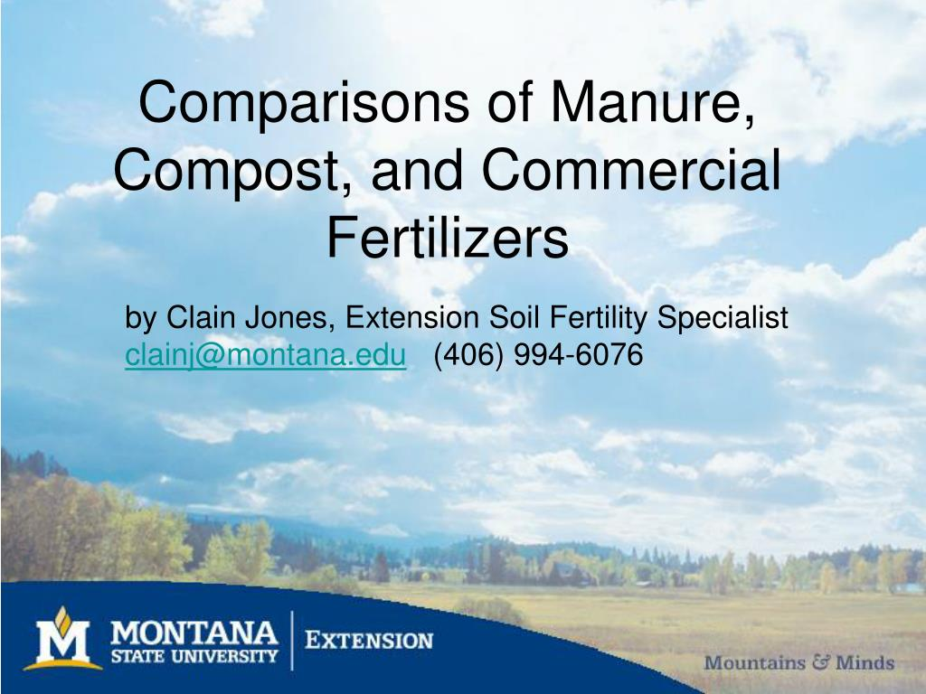 Comparisons of Manure, Compost, and Commercial  Fertilizers
