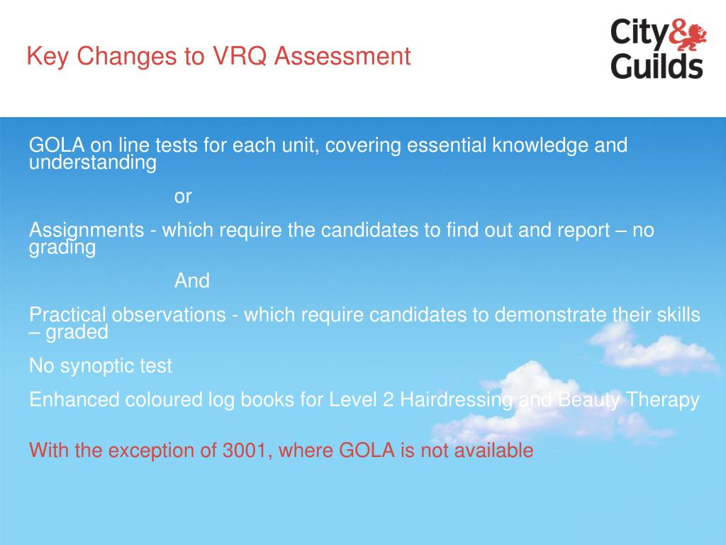 Key Changes to VRQ Assessment