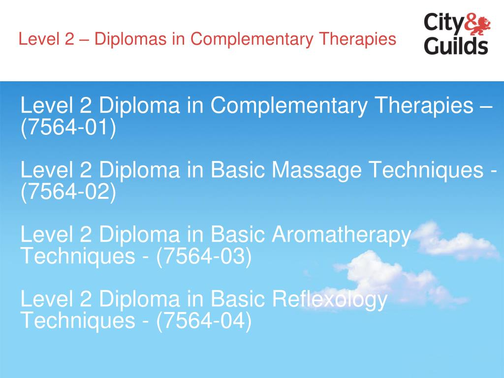Level 2 – Diplomas in Complementary Therapies