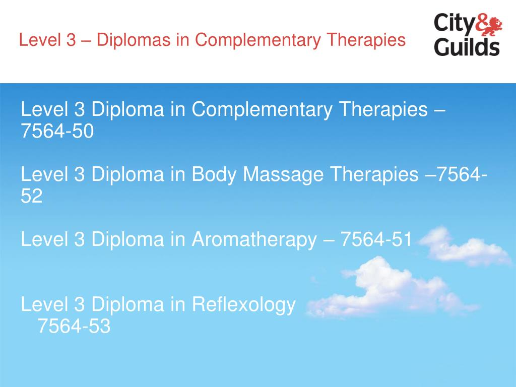 Level 3 – Diplomas in Complementary Therapies