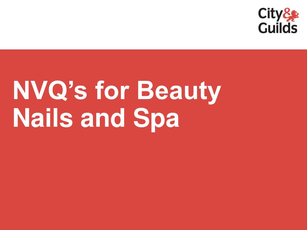 NVQ's for Beauty Nails and Spa