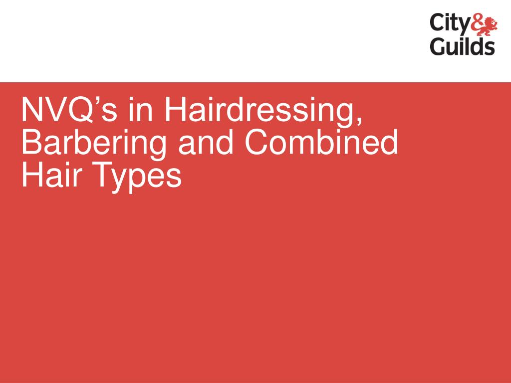 NVQ's in Hairdressing, Barbering and Combined Hair Types