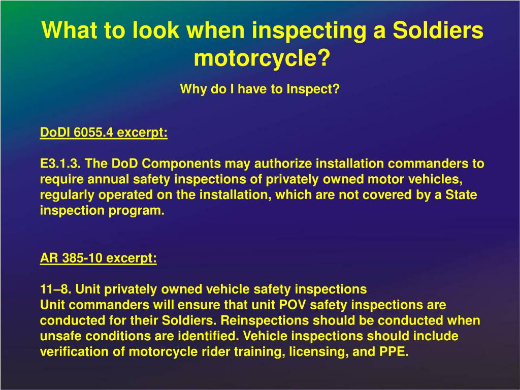 What to look when inspecting a Soldiers motorcycle?