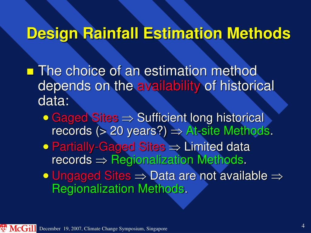 Design Rainfall Estimation Methods
