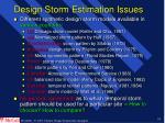 design storm estimation issues