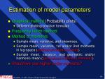 estimation of model parameters