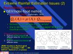 extreme rainfall estimation issues 2