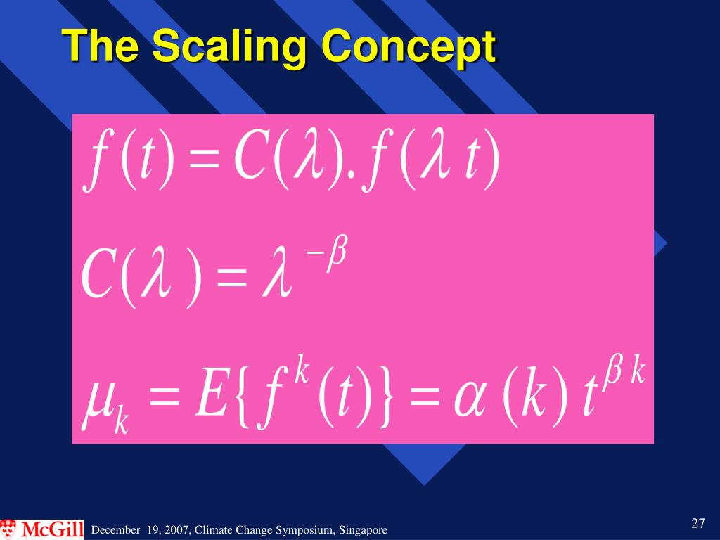 The Scaling Concept