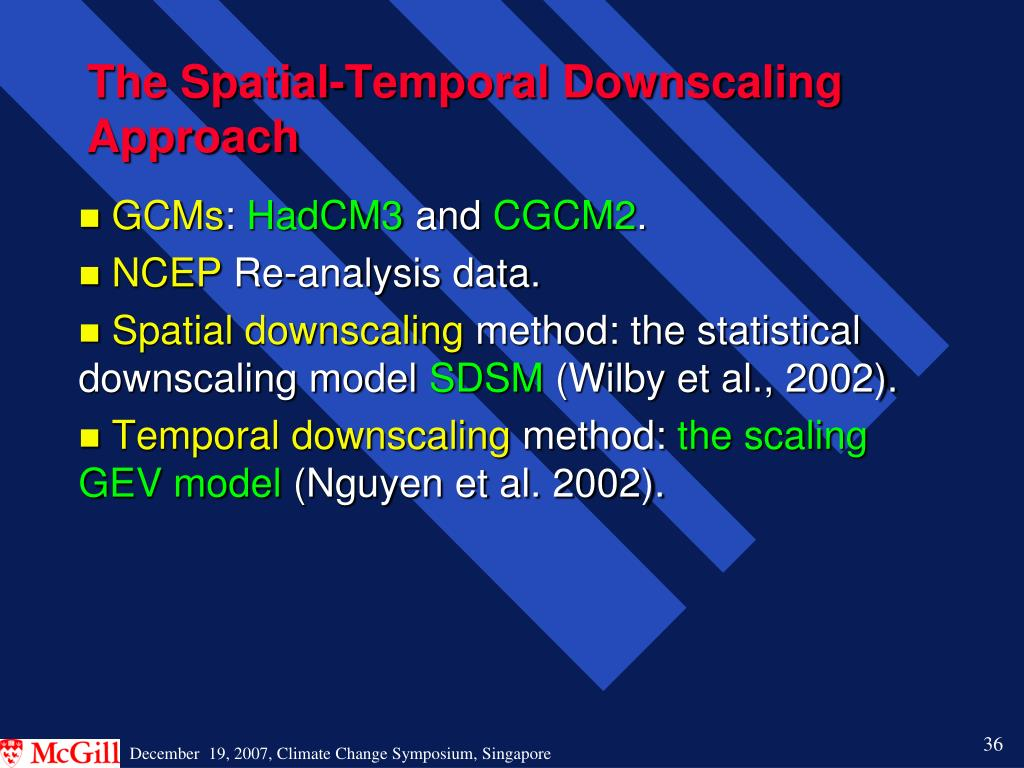 The Spatial-Temporal Downscaling Approach