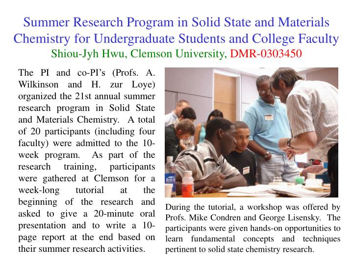 Summer Research Program in Solid State and Materials Chemistry for Undergraduate Students and Colleg...