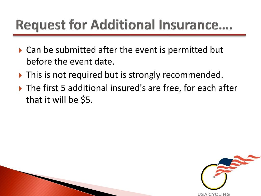 Request for Additional Insurance….
