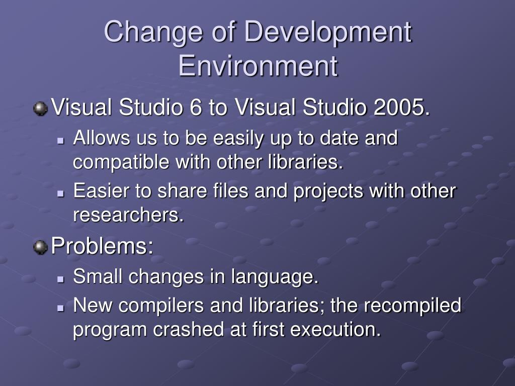Change of Development Environment