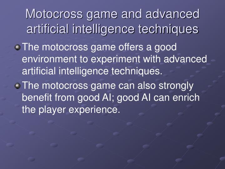 Motocross game and advanced artificial intelligence techniques