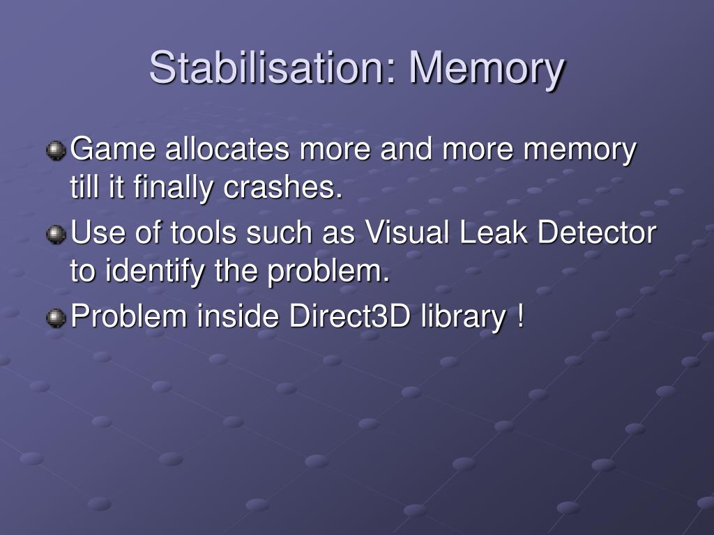 Stabilisation: Memory