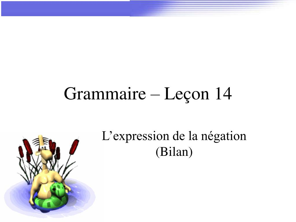 grammaire le on 14