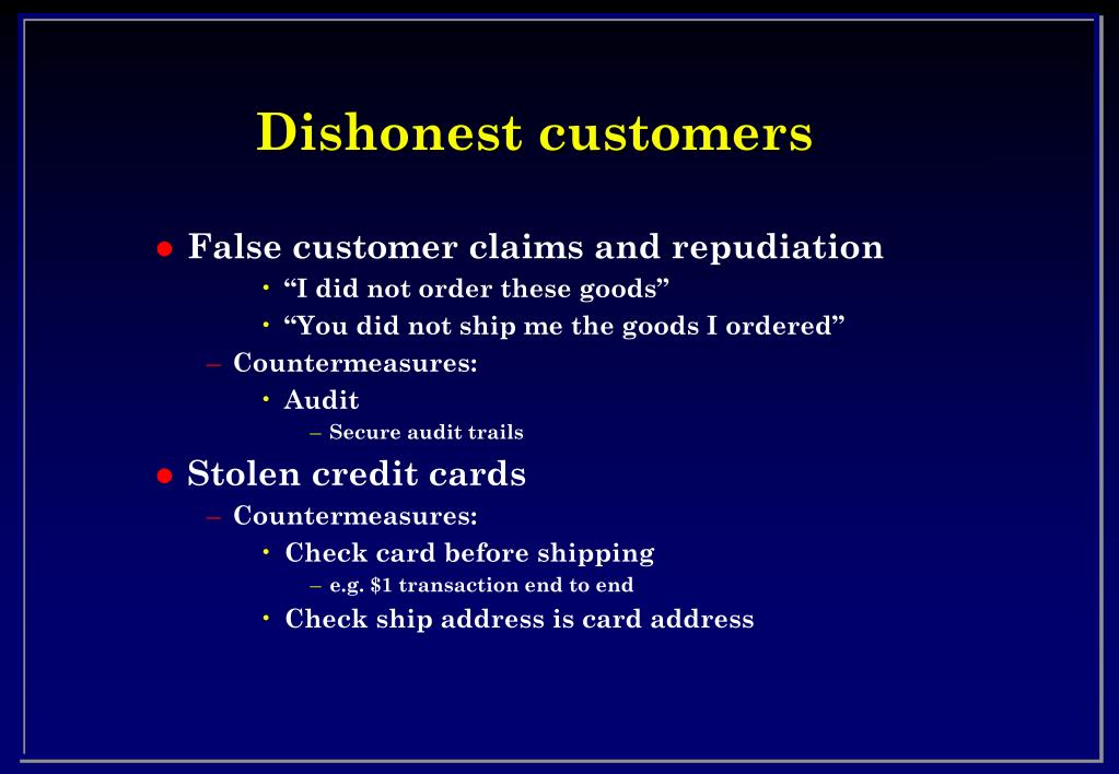 Dishonest customers