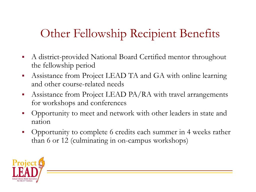 Other Fellowship Recipient Benefits