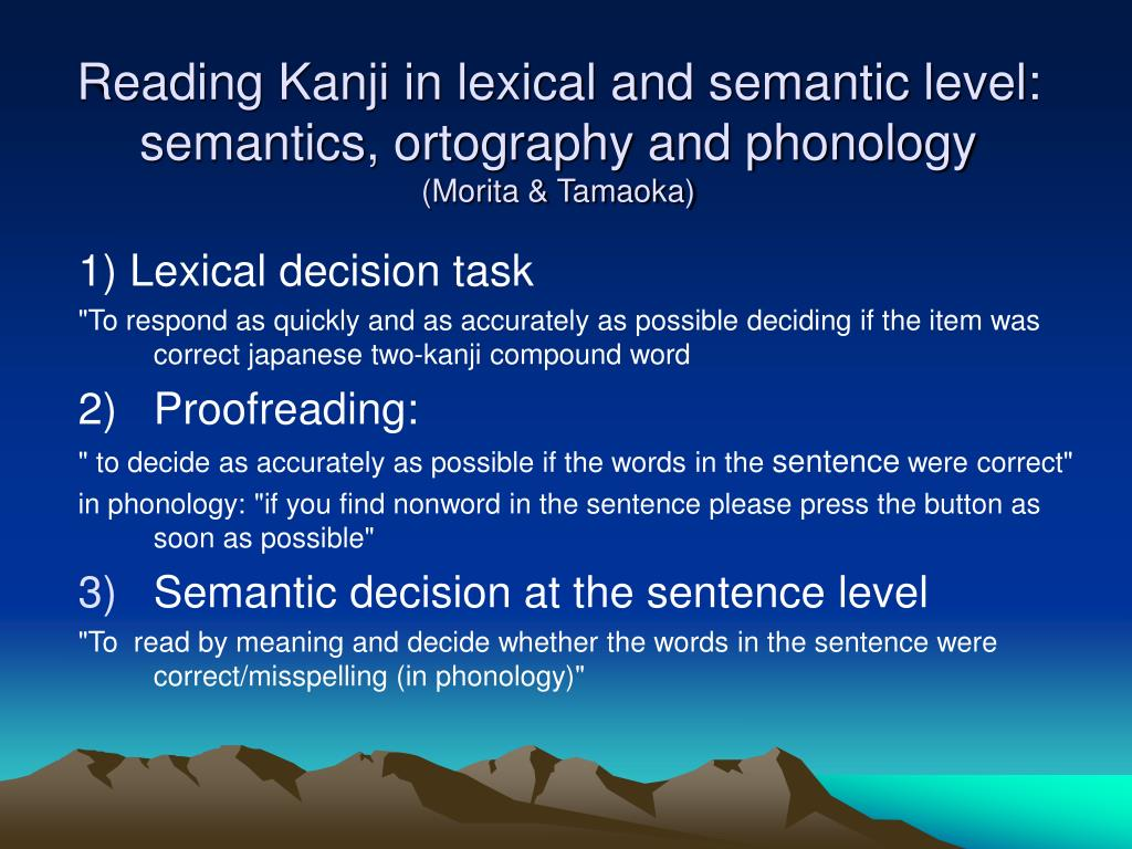Reading Kanji in lexical and semantic level: