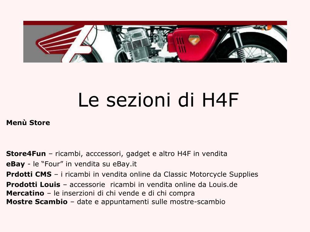 Le sezioni di H4F
