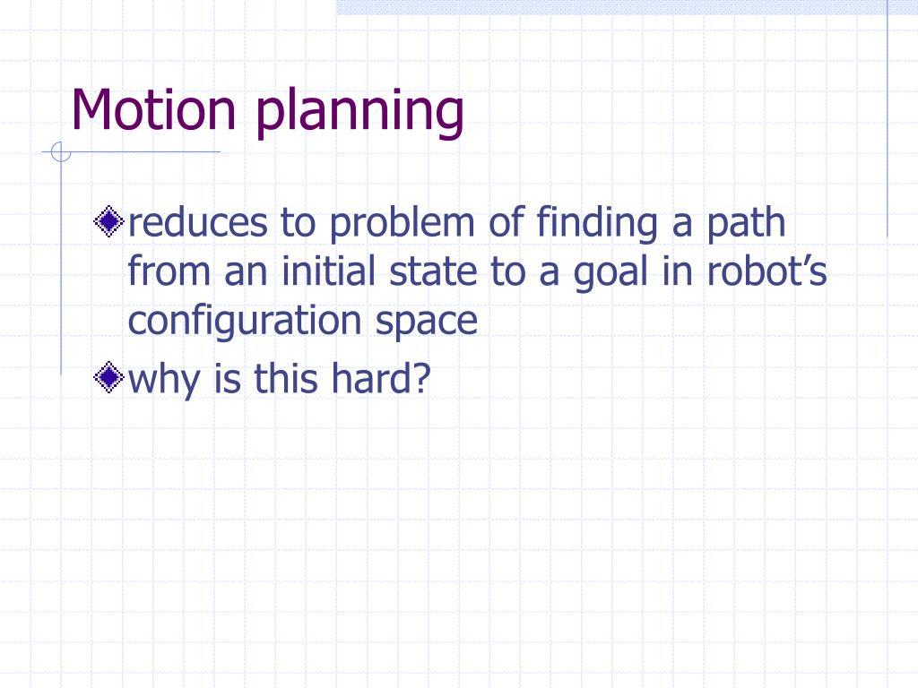 Motion planning