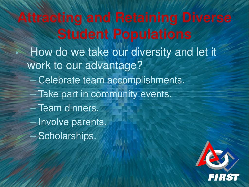 How do we take our diversity and let it work to our advantage?