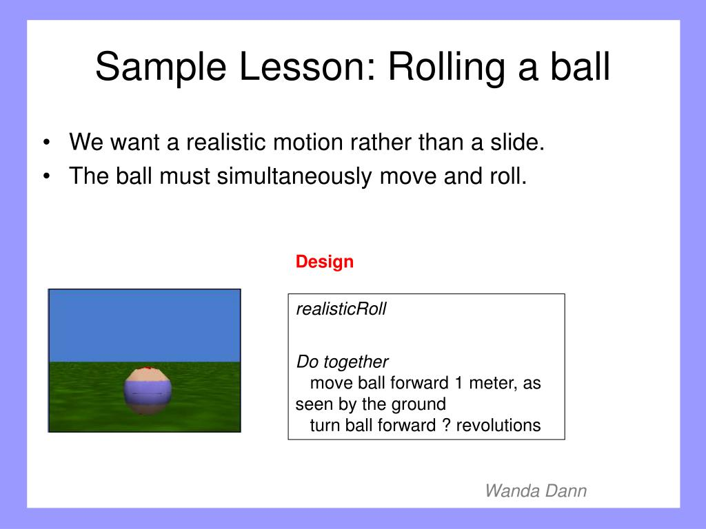 Sample Lesson: Rolling a ball