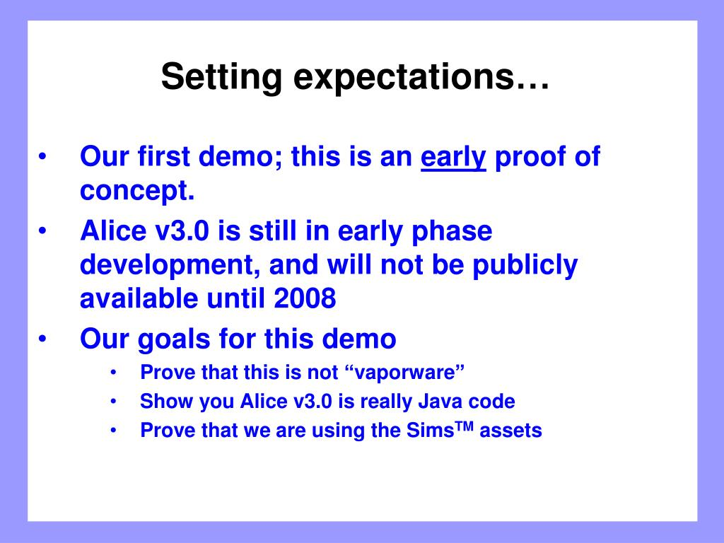 Setting expectations…