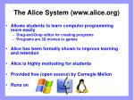 the alice system www alice org