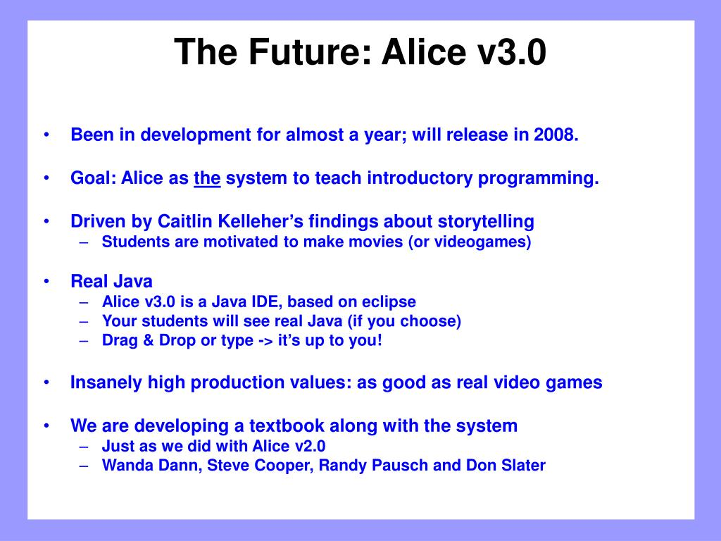 The Future: Alice v3.0