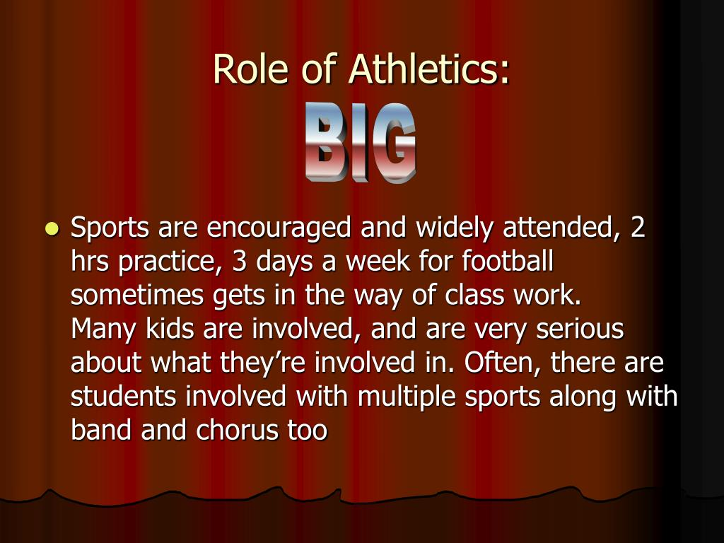 Role of Athletics:
