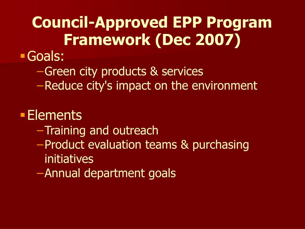 Council-Approved EPP Program Framework (Dec 2007)