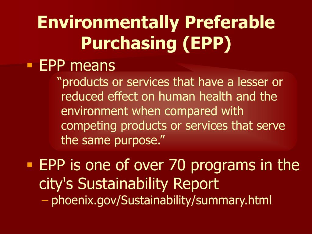 Environmentally Preferable Purchasing (EPP)