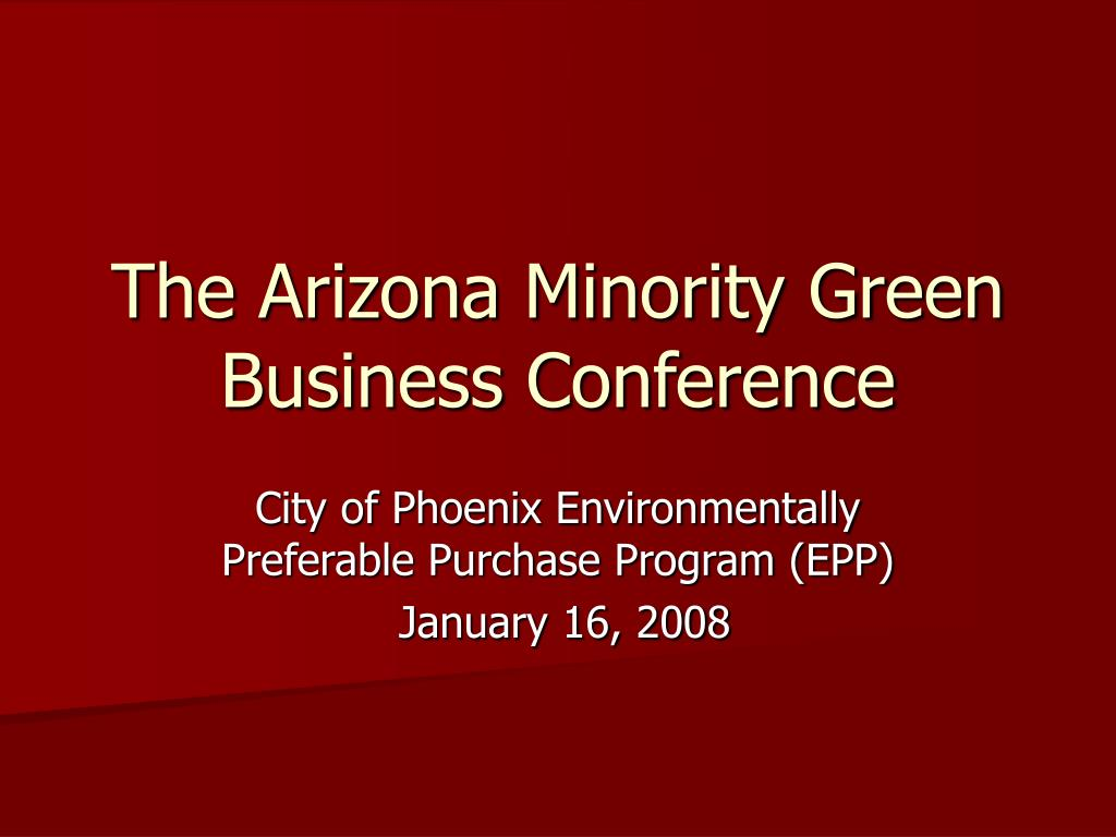 The Arizona Minority Green Business Conference