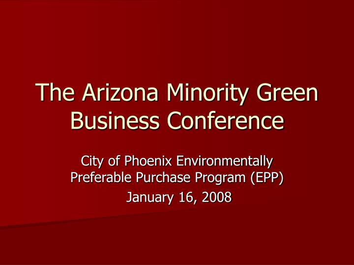 The arizona minority green business conference l.jpg