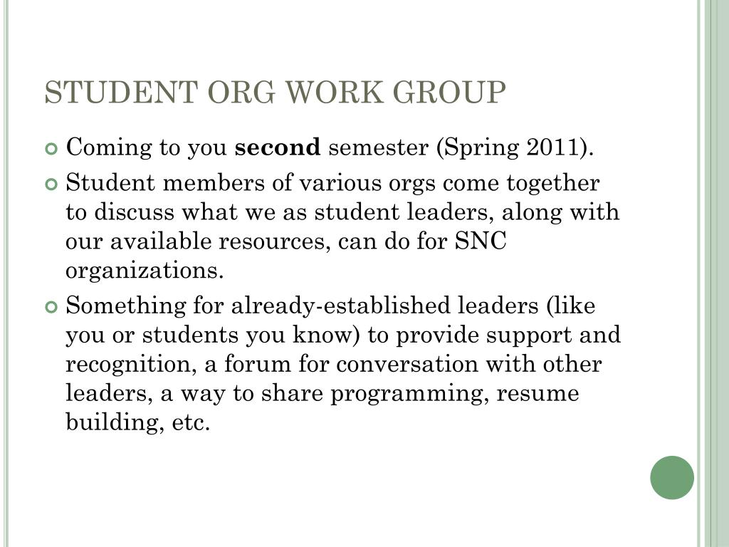 STUDENT ORG WORK GROUP