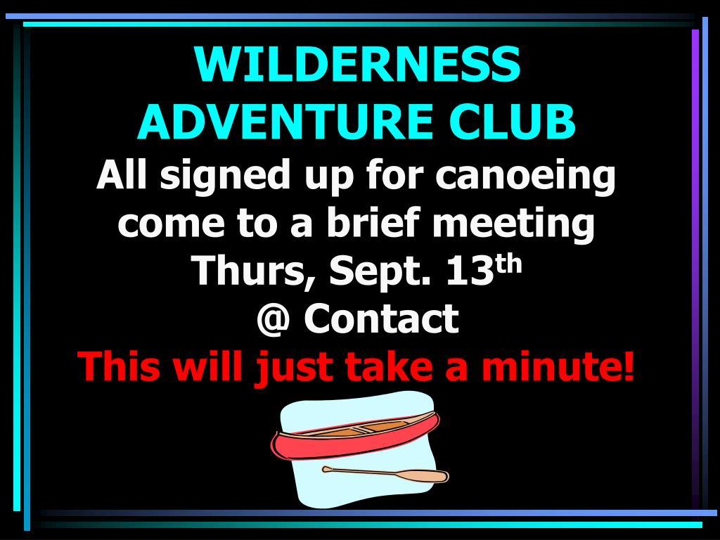 WILDERNESS ADVENTURE CLUB