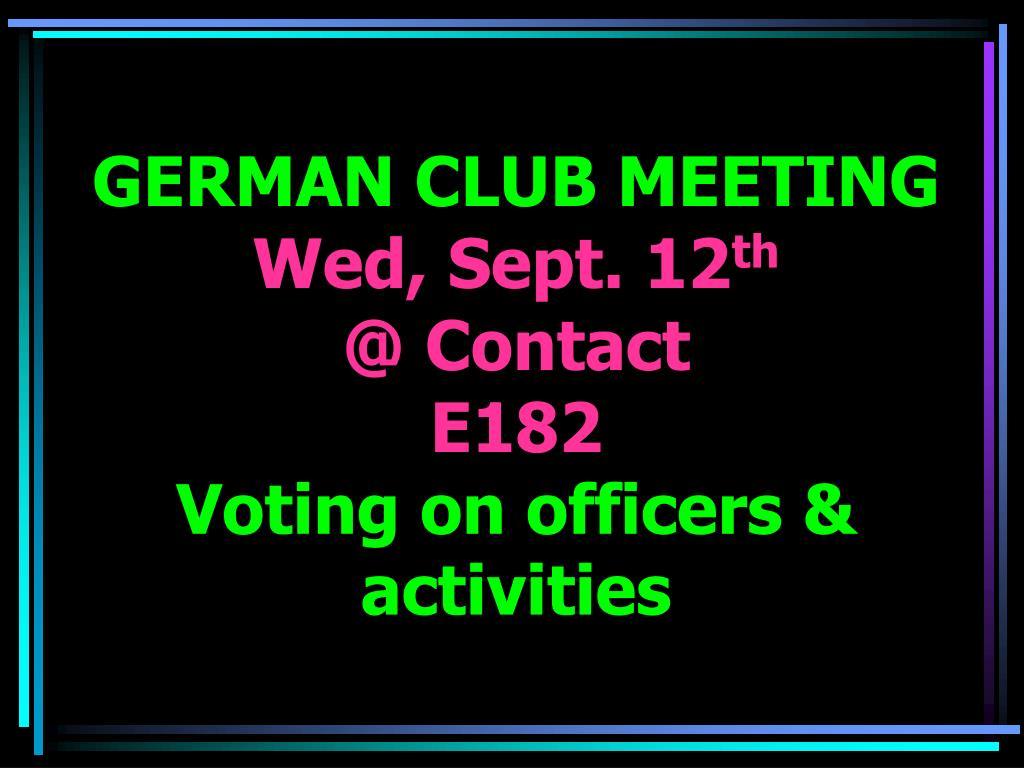 GERMAN CLUB MEETING