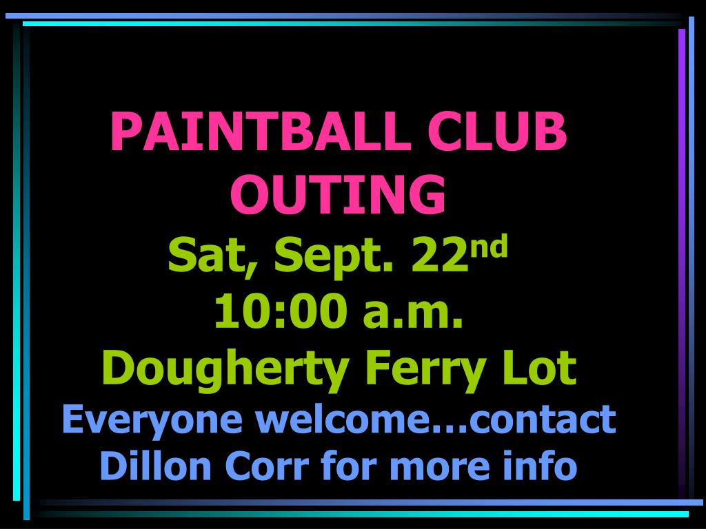 PAINTBALL CLUB OUTING