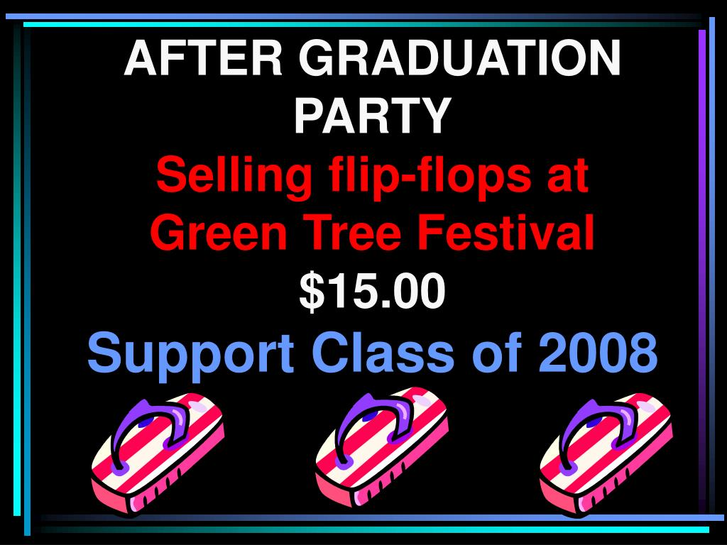 AFTER GRADUATION PARTY